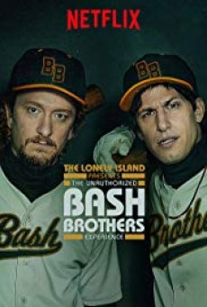 The Unauthorized Bash Brothers Experience - ดูหนังออนไลน